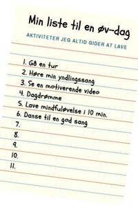 Øv-dag liste. Gør en øv-dag til en god dag. Forbered dig med din personlige liste.